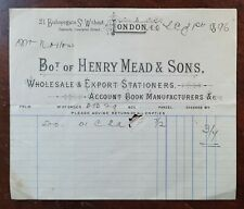 1896 Henry Mead & Sons, Stationers, 21 Bishopsgate St Without, London Invoice
