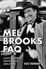 MEL BROOKS FAQ - SHERMAN, DALE - NEW PAPERBACK