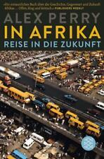 In Afrika: Reise in die Zukunft von Alex Perry (2018, Taschenbuch)