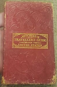 SCARCE VINTAGE MITCHELL'S 1836 TRAVELLERS GUIDE THROUGH THE UNITED STATES BOOK