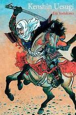 Kenshin Uesugi : Historia de Samurais Legendarios en el Japón Del Siglo XVI...