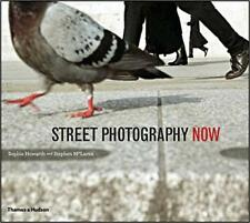 Street Photography Now: with 301 photograhs in color and black-and-white by Soph