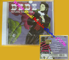 CD BEBE Pafuera Telaranas 2004 Spain EMI  SIGILLATO no lp mc dvd (CS8)*