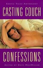 Casting Couch Confessions: Erotic Tales Anthology