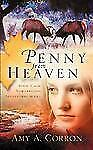 Penny from Heaven by Amy Corron (2005, Paperback)