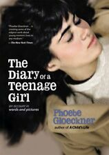 The Diary of a Teenage Girl: An Account in Words a