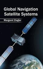 Global Navigation Satellite Systems (2015, Hardcover)
