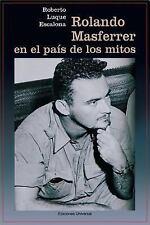 Rolando Masferrer En El Pais de Los Mitos (Paperback or Softback)