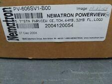 "NEMATRON PV6-606SVI-B00 5.7""1/4 POWERVIEW/CE HMI VGA COLOUR STN DISPLAY"