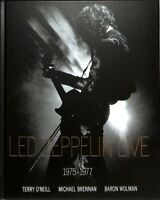 Led Zeppelin Live : 1975-1977, Hardcover by O'Neill, Terry; Brennan, Michael;...