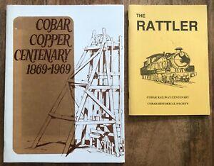 Cobar Copper Centenary 1869-1969 + The Rattler Local History Railways Mining x 2