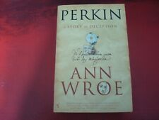 ANN WROE - `PERKIN: A STORY OF DECEPTION` - PAPERBACK - BRAND NEW CONDITION
