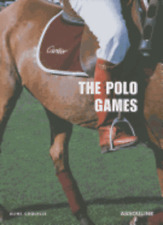 The Cartier Polo Games by Aline Coquelle: New