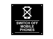 Switch Off Mobile Phones Sign, Notice, Warning - Waterproof Acrylic Drill Holes