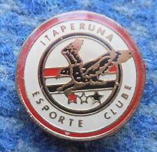 ITAPERUNA ESPORTE CLUBE BRAZIL FOOTBALL FUSSBALL SOCCER 1990's PIN BADGE