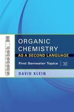 Organic Chemistry As a Second Language, 3e: First Semester Topics
