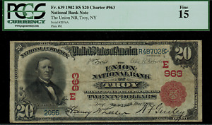 1902 $20 National Troy, New York - Red Seal - FR.639 Charter 963 - PCGS 15 Fine