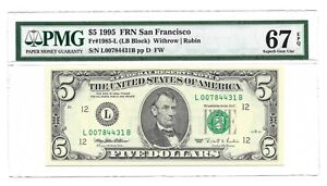1995 $5 SAN FRANCISCO FRN, PMG SUPERB GEM UNCIRCULATED 67 EPQ BANKNOTE