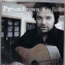 Parson Brown-You Roll Promo cd single