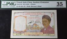 1953 FRENCH INDO CHINA 1 PIASTRE PICK #92 PMG 35 VIETNAM/CAMBODIA/LAOS