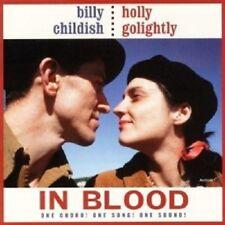 Childish,Billy & Golightly,Holly - In Blood  CD NEW!
