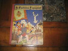 BOB et BOBETTE LE FANTOME ESPAGNOL  E.O. 1952 W. Vandersteen Edt LOMBARD TBE
