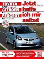 Toyota Aygo Citroen C1 Peugeot 107 Jetzt helfe ich mir selbst Reparatur-Handbuch