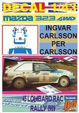 DECAL 1/43 MAZDA 323 4WD I.CARLSSON RAC R. 1989 8th (02)
