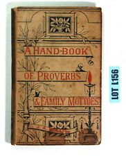 A Hand-Book Of Proverbs & Family Mottoes By J A Mair Hardcover Book LOT L156