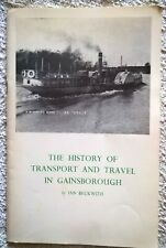 The history of transport and travel in GAINSBOROUGH (Lincs).   1971.
