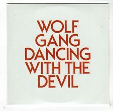 (FW826) Wolf Gang, Dancing With The Devil - 2011 DJ CD