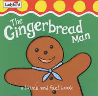 First Fairytale Tactile Board Book: The Gingerbread Man, Randall, Ronne, Good Bo