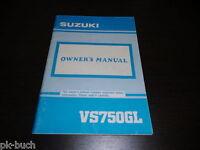 Owner ´S Manual Suzuki Vs 750 Gl Stand 10/1990