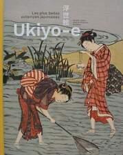 LIVRE/BOOK : Ukiyo-e - Les plus belles estampes japonaises (japanese prints)