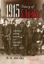 1915 Diary of S. An-Sky: A Russian Jewish Writer at the Eastern Front (Hardback