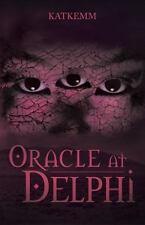 Oracle at Delphi by Katkemm (2013, Paperback)