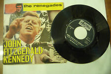 "THE RENEGADES""JOHN FITZGERALD KENNEDY-disco 45 giri ARISTON It 1967"" BEAT italy"