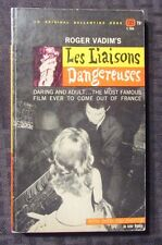 1962 LES LIAISONS DANGEREUSES Roger Vadim1st Ballantine Paperback FVF 200+ Photo