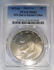 1972 D Eisenhower Dollar IKE PCGS MS62 Double Strike Struck Partial Collar Error