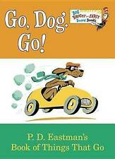 Go, Dog. Go! by P D Eastman (Board book, 2015)