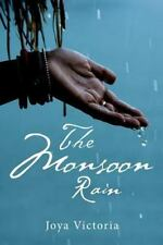 The Monsoon Rain by Joya Victoria (2014, Paperback, Large Type)