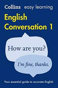Easy Learning English Conversation: Book 1 (Collins Easy Lear New Paperback Book