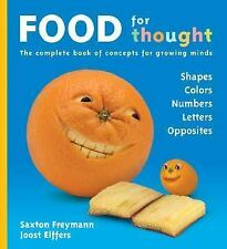 Food For Thought by Joost Elffers, Saxton Freymann