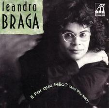 Leandro Braga E Por Que Nao? CD