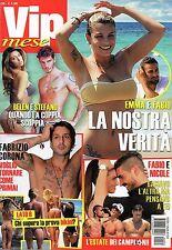 Vip Mese.Emma Marrone & Fabio Borriello,Luca Argentero,Alessio Reato,Nina Zilli