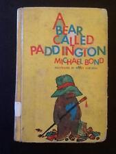 A BEAR CALLED PADDINGTON by Micael Bond FIRST EDITION EARLY PRINTING HC