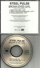 STEEL PULSE Brown Eyed Girl 3 RARE EDITS /MIXES  PROMO CD  Single VAN MORRISON