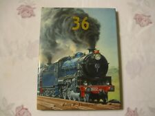 New South Wales Railways The 36 Class Locomotives Hardcover Book..As New Copy