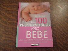 les 100 premiers jours avec bebe journal intime d'une jeune maman - veronique