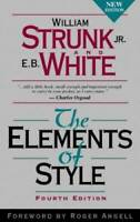 The Elements of Style, Fourth Edition - Paperback By Strunk Jr., William - GOOD